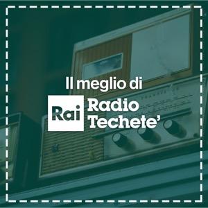 Il meglio di Radio Techetè