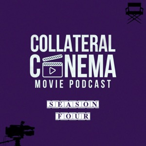 Collateral Cinema Movie Podcast