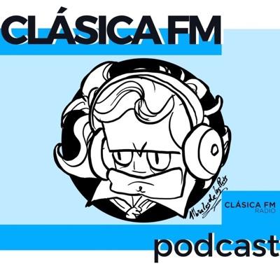 Clásica FM Radio - Podcast de Música Clásica:Clásica FM - Música Clásica