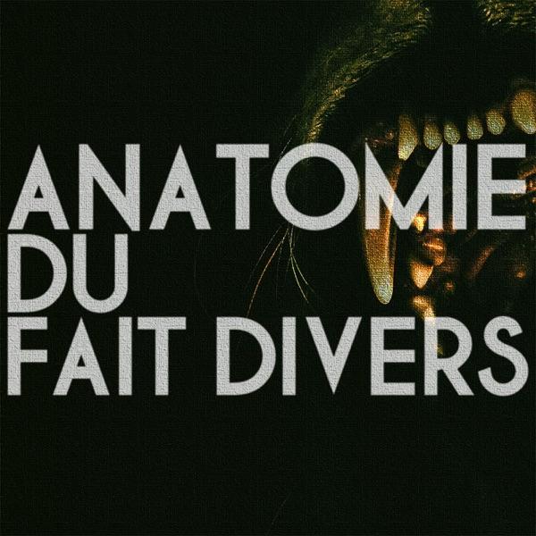 Anatomie du fait divers