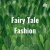 Fairy Tale Fashion artwork