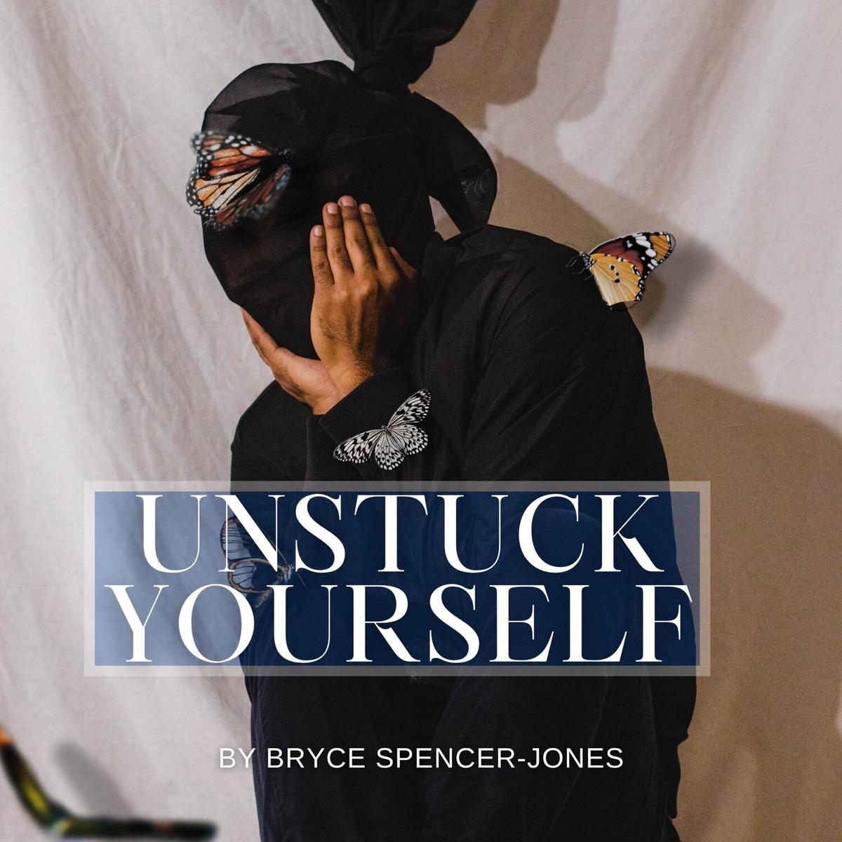 Unstuck Yourself