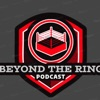 Beyond The Ring Podcast artwork