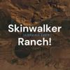 Skinwalker Ranch! artwork