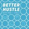 Better Hustle with Rae & Chels artwork