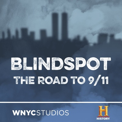 Blindspot:The HISTORY® Channel and WNYC Studios