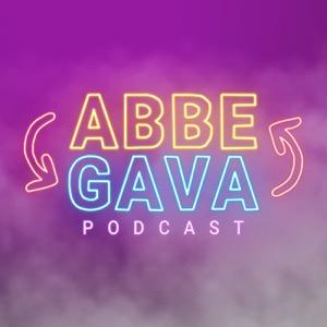 Abbe & Gava Podcast