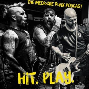 Mediocre Punx Podcast