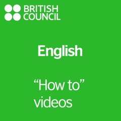 LearnEnglish - How To Videos