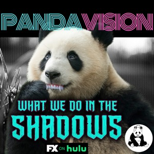 PandaVision - A TV Podcast - What We Do In the Shadows
