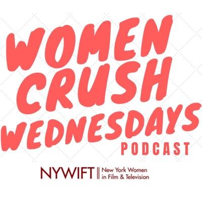 Women Crush Wednesdays - New York Women In Film & Television