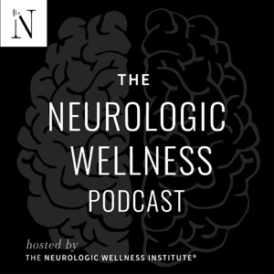 The Neurologic Wellness Podcast