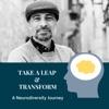 Take A Leap & Transform: A Neurodiversity Journey artwork