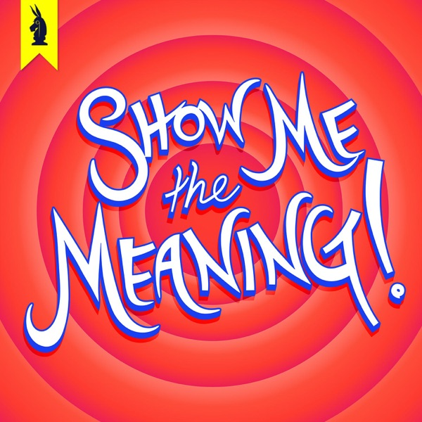 Show Me The Meaning! – A Wisecrack Movie Podcast image