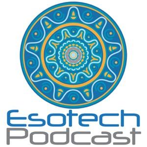 Esotech Podcast