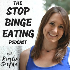 The Stop Binge Eating Podcast