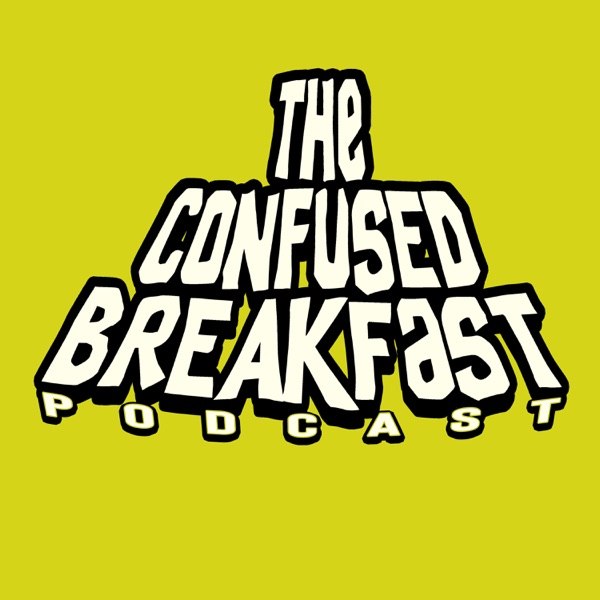 The Confused Breakfast