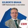 Gilberto Braga - CBN Valorizando o seu Bolso