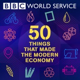 Image of 50 Things That Made the Modern Economy podcast