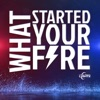 What Started Your Fire artwork