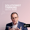 Solutionist Thinking with RMB - The Money Show