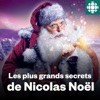Les plus grands secrets de Nicolas Noël
