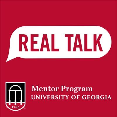 Real Talk: A UGA Mentor Program Podcast