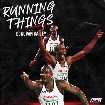 Running Things with Donovan Bailey:Donovan Bailey & Simon Jain