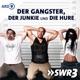 Der Gangster, der Junkie und die Hure