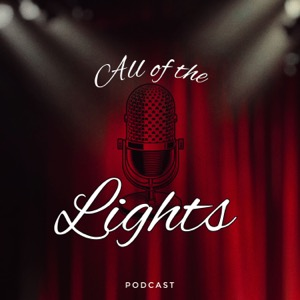 All Of The Lights - Podcast