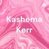 Kashema Kerr artwork