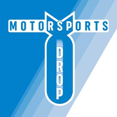 The Motorsports Drop