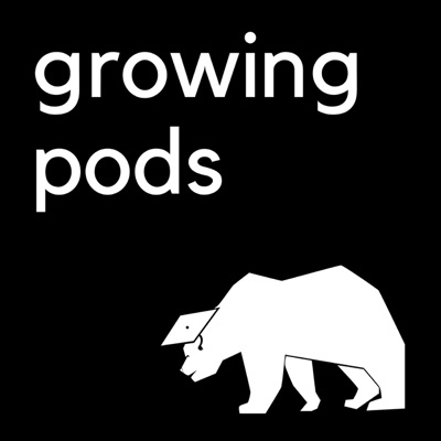 Growing Pods