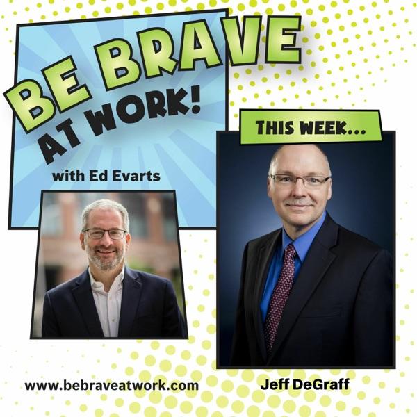 Episode 125: Jeff DeGraff, Part 2 photo