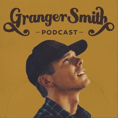 Granger Smith Podcast:Granger Smith