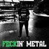 Feckin' Metal Podcast artwork