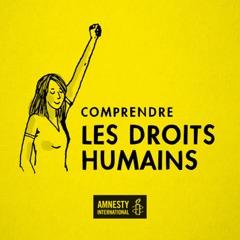Comprendre les droits humains