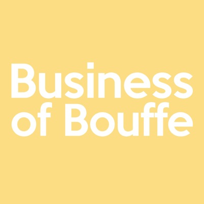 Business of Bouffe:Business of Bouffe