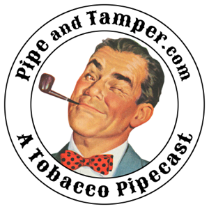 Pipe and Tamper - A Podcast for Tobacco Pipe Smokers