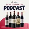 Vint Wine Investment Podcast artwork