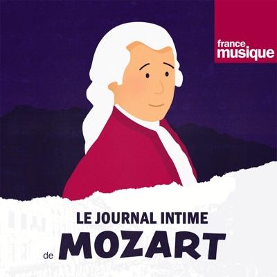 Le journal intime de Mozart:France Musique