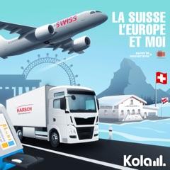 La Suisse, l'Europe et moi