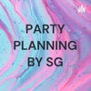 PARTY PLANNING BY SG artwork