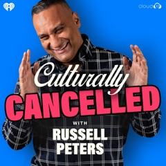 Culturally Cancelled with Russell Peters