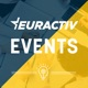 EURACTIV Events