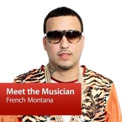 French Montana: Meet the Musician