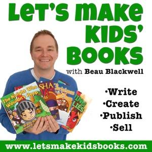Let's Make Kids' Books - Children's Book Publishing Show