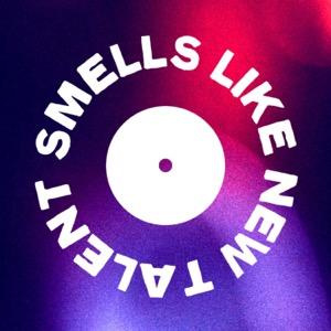 Smells Like New Talent