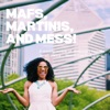 MAFS, Martinis, and Mess!! artwork