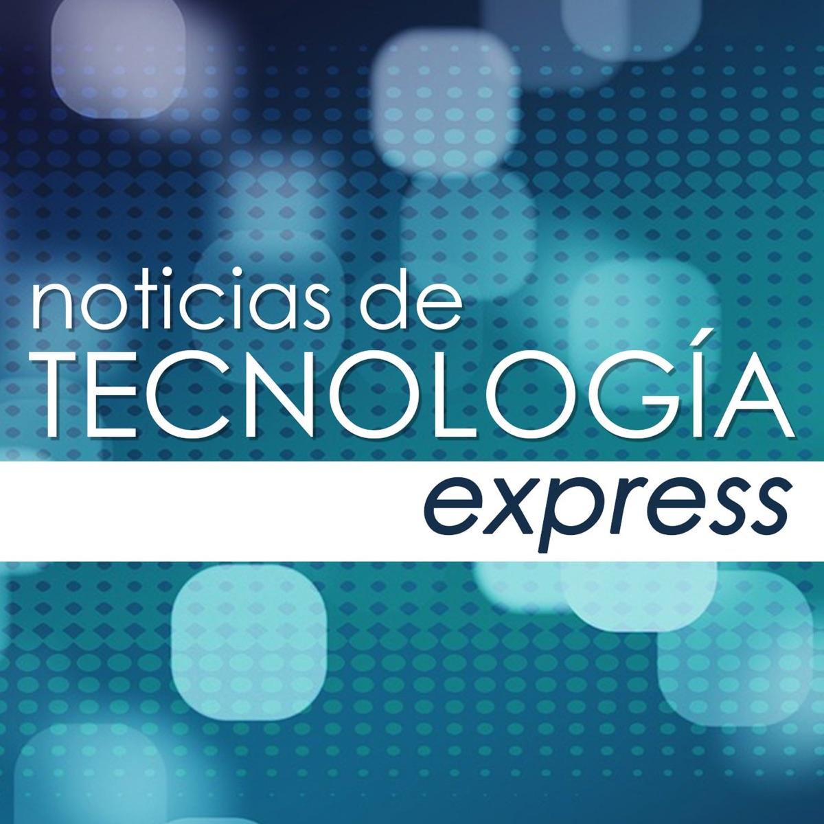 Noticias de Tecnología Express
